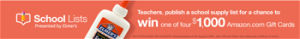 Amazon – School Lists – Win 1 of 4 $1,000 Amazon Gift cards in August