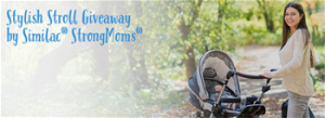 Abbott Nutrition – Stylish Stroll by Similac StrongMoms – Win a grand prize valued at $4,423 OR 1 of 337 Instant Win prizes