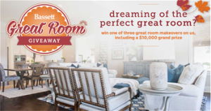 Bassett Furniture – Great Room – Win a $10,000 gift card OR 1 of 2 $5,000 gift cards to Bassett Home Furnishings
