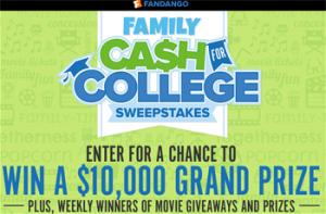 Fandango – 2016 Cash For College – Win a $10,000 check OR 1 of 4 Weekly Prizes