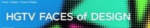 HGTV.COM – Faces of Design Awards – Win $10,000 cash
