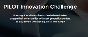 National Association of Broadcasters NAB – Pilot Innovation Challenge – Win $20,000, $15,000 and $10,000 money prize