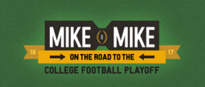 ABC Radio – Mike & Mikes Road to the College Football Playoff – Win 1 of 15 daily prizes of a trip for 2 to the CFP National Championship Game in Tampa, Florida