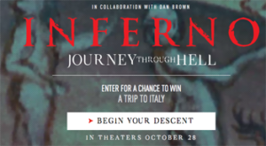 Columbia Tristar – The Inferno Journey Through Hell – Win a trip for 2 to 4 Italian cities OR Weekly prizes