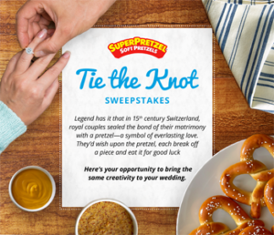 The Knot – Superpretzel Tie The Knot – Win a $15,000 towards their wedding from Superpretzel & a $500 gift card