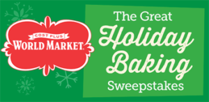 Cost Plus World Market – Great Holiday Baking – Win a trip for 2 to London OR 1 of 3 World Market Gift Card valued at $500 each