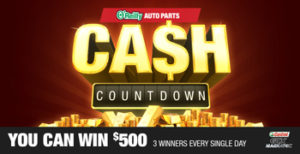 O'Reilly Auto Parts – Cash Countdown – Win 1 of 93 $500 Visa Gift cards OR 1 of 10 $100 O'Reilly gift cards