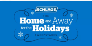 Schlage – Home and Away – Win a $5,000 giftcard OR 1 of 26 daily prizes