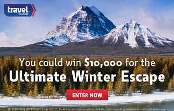 Travel Channel – Winter Escape – Win $10,000 cash