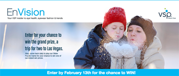 VSP – EnVision – Win a grand prize of a trip for 2 to Las Vegas OR 1 of 10 Instant Win Prizes