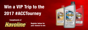 Havoline – Win a VIP Trip to the New York Life ACC Tournament in Brooklyn with #ACCTourney