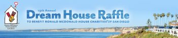 Ronald McDonald House Charities Raffle – Win a San Diego Dream House or a $2,100,000 annuity or $1,400,000 onetime cash