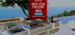 Beringer Founders Estate – Great Steak Challenge – Win a grand prize of a Viking Outdoor Kitchen valued at $14,455 OR 1 of 3 minor prizes
