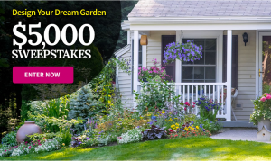 Better Homes & Gardens – Win a $5,000 with Design Your Dream Garden Sweepstakes