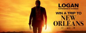 IMAX- LOGAN – Win a trip for 2 to New Orleans, Louisiana valued at $4,110