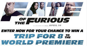 Fandango Media – The Fate of The Furious – Win a 5-day trip for 8 to the World Premiere in New York valued at $7,800