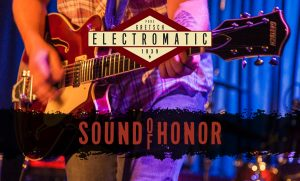 Gretsch Guitars – Sound of Honor Guitar – Win 1 of 3 Guitars valued at $1,249 each