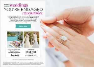 Martha Stewart Weddings – You're Engaged – Win 1 of 3 prize packages valued at up to $2,900