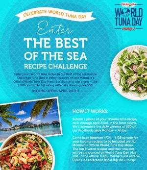 Chicken of The Sea International – The Best of The Sea Recipe Challenge A World of Tuna Day – Win a trip for 2 to Nadi, Fiji OR 1 of 15 Daily Visa Gift Cards
