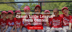 Canon USA – The 2017 Canon Little League Photo – Win 1 of 3 grand prizes of a trip for 2 to South Williamsport, PA valued at $6,350 each