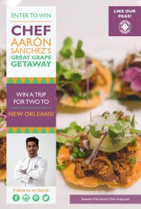 Chef Aaron Sanchez's Great Grape – Win a 3-day trip for 2 to new Orleans OR 1 of 14 minor prizes
