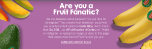 Del Monte Fresh Product – Fruit Fanatics – Win a trip for 2 to Costa Rica valued at $4,800