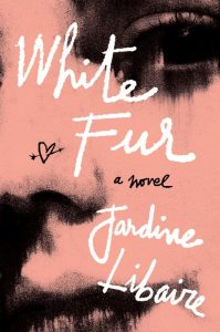 Penguin Random House – White Fur – Win 1 of 200 copies of White Fur by Jardine Libaire