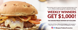 Pepperidge Farm – Respect The Bun – Win $10,000 OR 1 of 16 Weekly prizes of $1,000 each