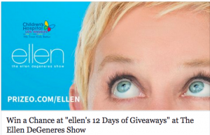 Prizeo US – Chance at 12 Days of Giveaways with Ellen – Win a trip for 10 to Los Angeles valued at $10,000