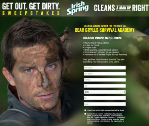 Colgate-Palmolive – Irish Spring Get Out. Get Dirty – Win 1 of 2 trips for 2 to a Bear Grylls Survival Camp in upstate New York valued at $7,400 each