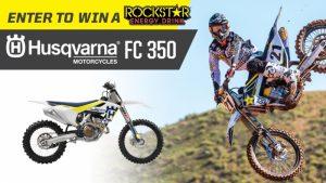 Rockstar – The Rockstar National SX Husqvarna – Win a 2017 Husqvarna FC350 dirt bike, a trip to San Diego & a year supply of Rockstar (12 cases) and a gift bag