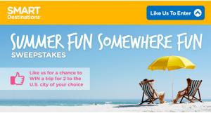 Smart Destinations – Summer Fun Somewhere Fun – Win a trip for 2 to either Boston, Chicago, Las Vegas, Los Angeles, Miami, Orlando, Oahu, NYC, San Antonio, San Diego, San Francisco or Washington DC valued at $3,000