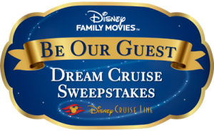 Buena Vista Television – Disney Family Movies' Be Our Guest Dream Cruise – Win a 4-night Bahamian Disney Cruise Line vacation for 4 valued at $9,683