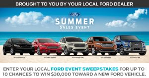 Ford Motor Company – Summer Sales Event – Win a grand prize of either 2017 Ford vehicles (Fusion, Focus, Escape, Explorer and F-150) valued at $30,000