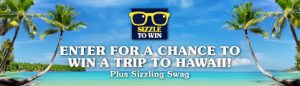 Hormel Foods Sales – Spam Brand 'Sizzle To Win' – Win a grand prize of a trip for 2 to Hawaii OR 1 of 50 Weekly prizes