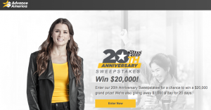 Advance America – 20th Anniversary – Win a grand prize valued at $20,000 OR 1 of 20 Daily prizes