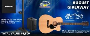 American Musical Supply – August Giveaway – Bose & Martin – Win a dream package for the acoustic singer-songwriter valued at $5,500