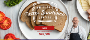 Bimbo Bakeries – Oroweat 2017 America's Better Sandwich – Win a grand prize of $25,000 OR a runner-up prize of $5,000