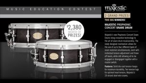 Cascio Music & Majestic – Music Education – Win 1 of 2 Majestic Prophonic Concert Snare Drums valued at $2,380