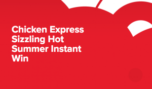 Coca-Cola – Chicken Express Sizzling Hot Summer – Win $100 instantly