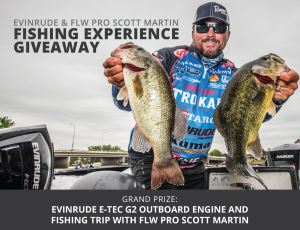 Evinrude and FLW – Scott Martin Experience – Win a grand prize of a fishing trip with Scott Martin OR 1 of 30 minor prizes