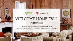 Evite – Overstock Welcome Home Fall – Win $5,000