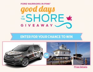 Ford Motor Company – Good Days at the Shore Hallmark Channel – Win a 2017 Ford Edge sport vehicle valued at $35,600 OR a trip package for 4