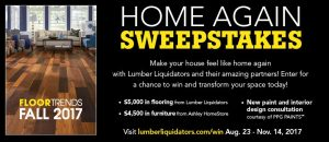 Lumber Liquidators – Home Again – Win $5,000 in flooring & $4,500 in furniture plus $1,000 in paint & design services
