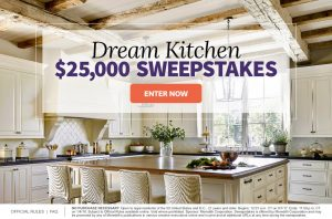 Meredith – Better Homes and Gardens – Win $25,000 for your Dream Kitchen