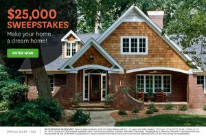 Meredith – Better Homes and Gardens – Win a $25,000 to make your home a dream home