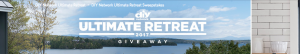 Scripps Networks HGTV – DIY Network – Ultimate Retreat 2017 – Win the home located near Burlington, VT valued at over 1 million PLUS $50,00 cash