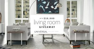 Universal Furniture – Win up to $10,000 of Universal living room furniture including delivery