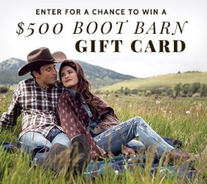 Boot Barn – New Fall Arrivals – Win a $500 Boot Barn Gift Card