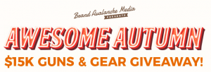 Brand Avalanche Media – Awesome Autumn – Win Guns and Gear valued at up to $15,000